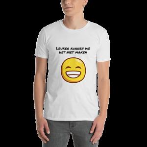Leuker kunnen we het niet maken Short-Sleeve Unisex T-Shirt